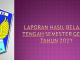 LAPORAN HASIL BELAJAR TENGAH SEMESTER GENAP 2021